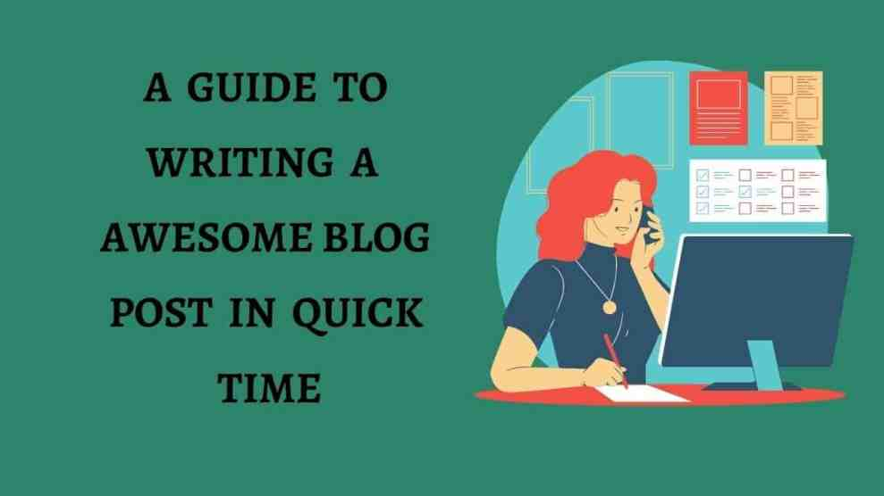 Write a awesome good blog post