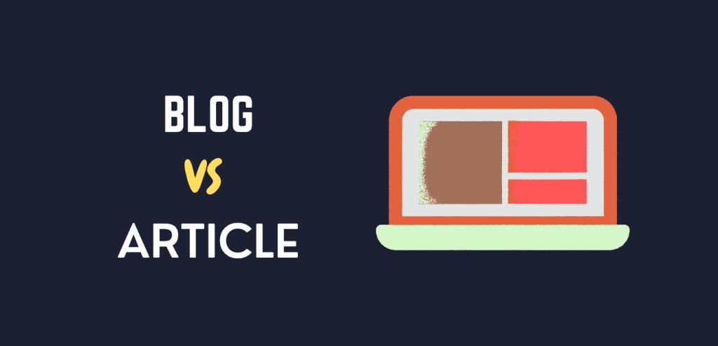 Writing a Blog Vs article
