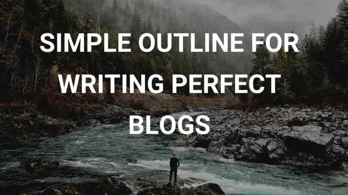 best blog post outline with template