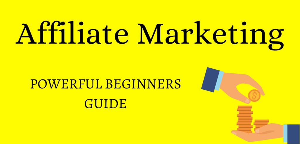 Affiliate marketing explained for beginners