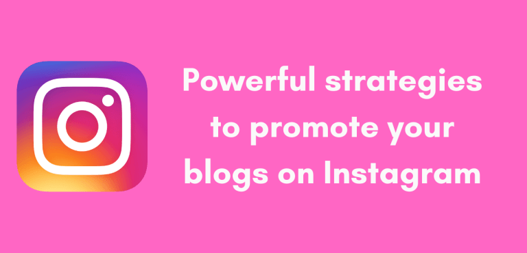 Promote blogs on Instagram - Simple Ideas
