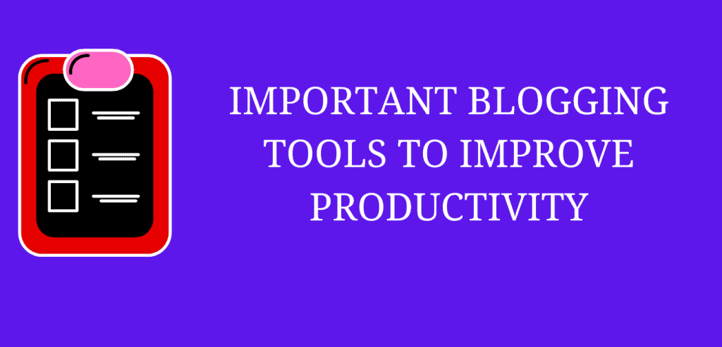 Important blogging tools and resources