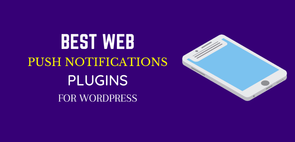 Best WordPress web push notification plugins