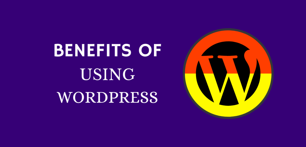 Benefits of using WordPress for websites