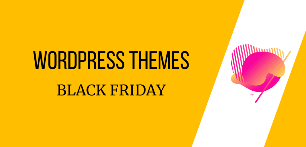 WordPress themes Black Friday Deals and Cyber Monday discounts