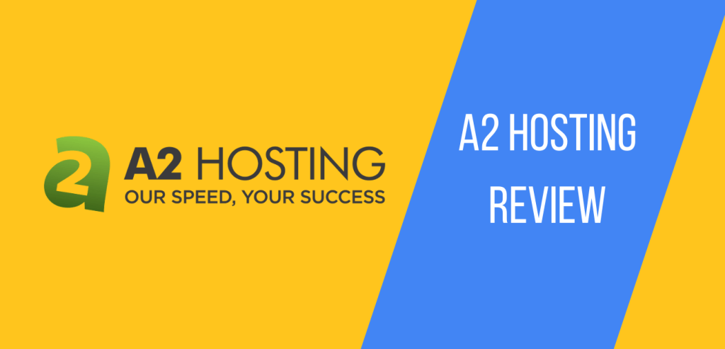 A2 Hosting review and features