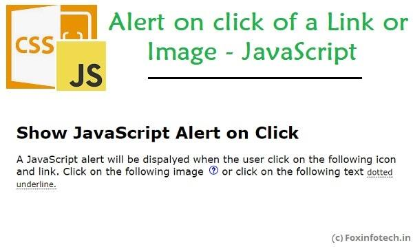 Show alert on click of a link using JavaScript.