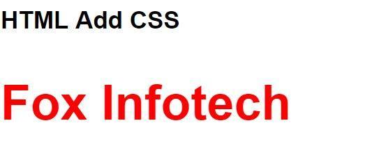Add CSS in HTML.