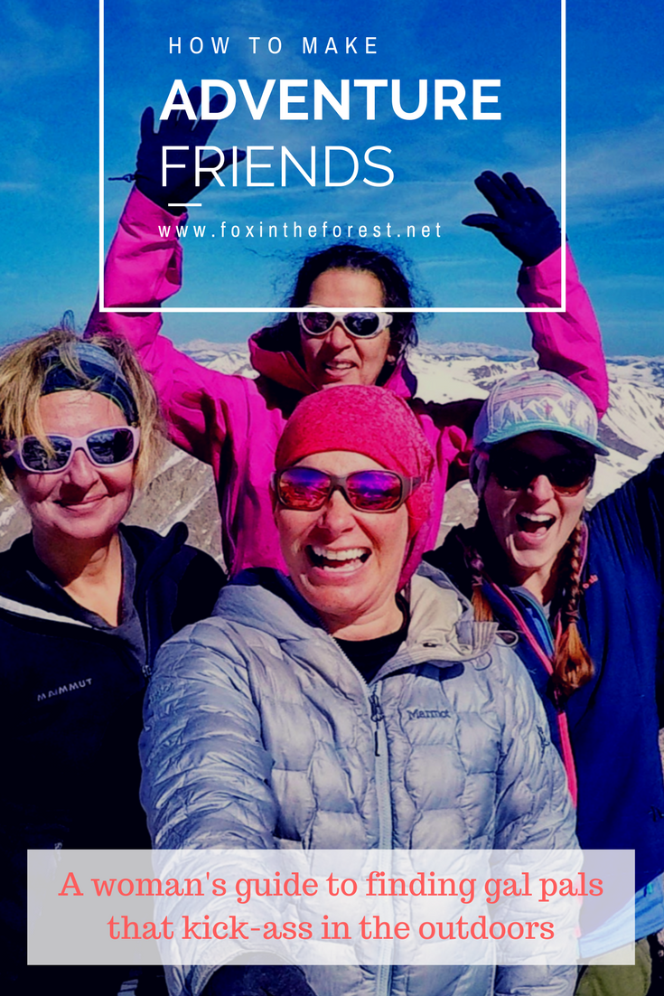 Always wanted to go on outdoor adventures, but don't have the company? Here's your guide to where and how to find adventurous friends. Written by a woman for women. Meet adventurous women | how to meet people on the internet | outdoorsy friends