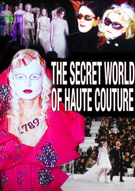 The Secret World of Haute Couture