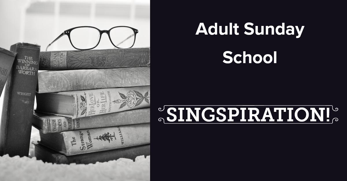 Adult Sunday School: May – First Presbyterian Church Concord