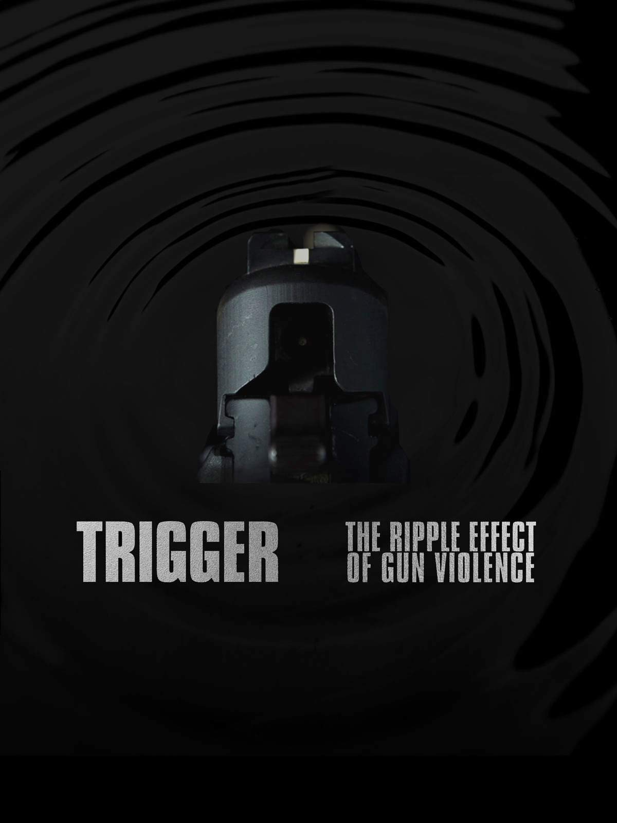 """a pointed gun on a black background with the text """"Trigger: The Ripple Effect of Gun Violence"""""""