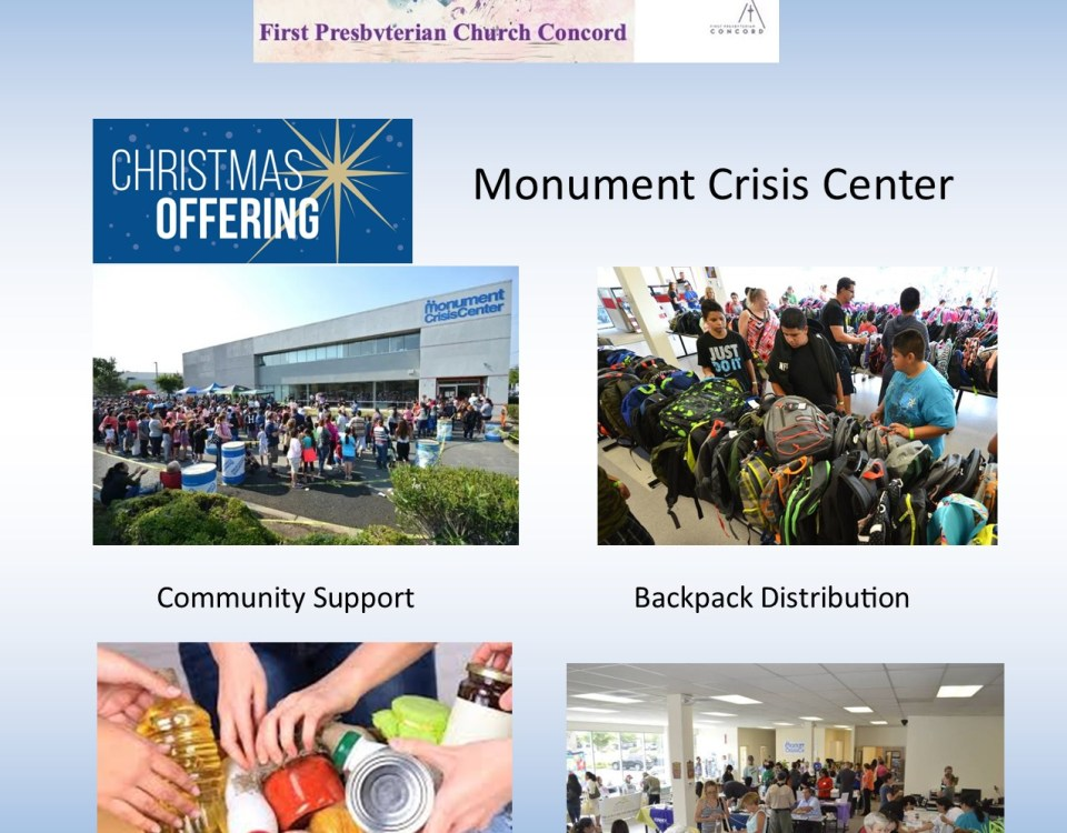 "a collage of photos on a blue background: FPCC's messy heart logo with mission statement, the words ""Christmas offering"" against a snowy background with a star graphic, the text ""Monument Crisis Center"", several dozen people outside the Monument Crisis Center with the text ""Community Support"", kids picking out backpacks with the text ""backpack distribution"", hands packing canned food in a box with the text ""food distribution"", and people eating in a cafeteria with the text ""resources and assistance."" with the text ""Note: the above photos were taken prior to Covid19"" in the footer"