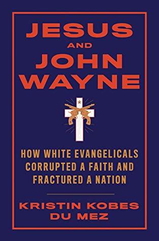 cover of the book Jesus and John Wayne