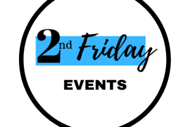 2nd Friday Events