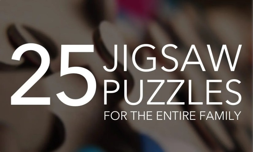25 Fun and Challenging Jigsaw Puzzles For The Entire Family