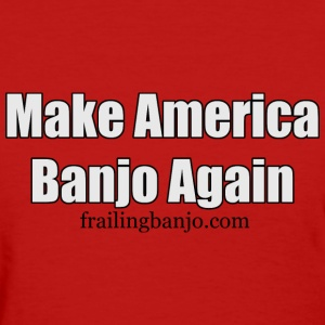 Make America Banjo Again