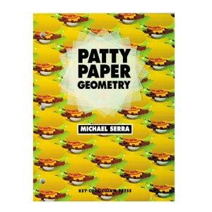Patty Paper Geometry by Michael Serra