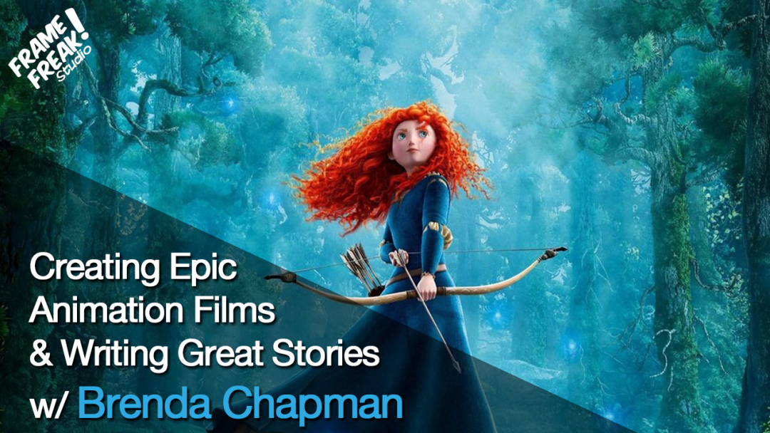 Interview with Brenda Chapman: Brave & Writing Epic Stories
