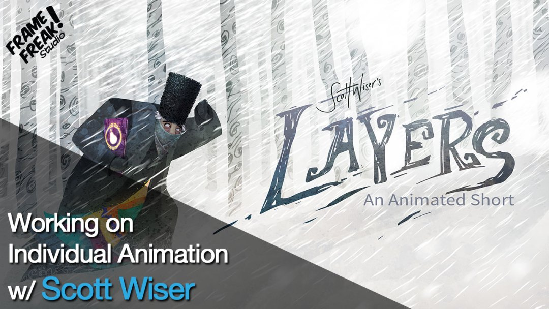 Interview with Scott Wiser: Creating & Animating Layers