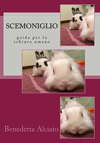 Scemoniglio - Guida per lo schiavo umano Book Cover