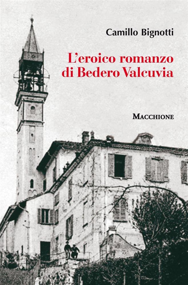 L'eroico romanzo di Bedero Valcuvia Book Cover