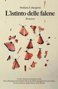 """Recensione: """"L'istinto delle falene"""" di Stefania Culurgioni"""