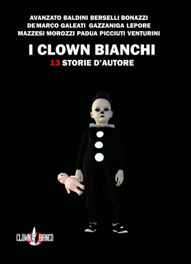 I CLOWN BIANCHI Book Cover