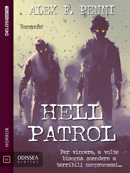 "Recensione ""Hell Patrol"" di Alex F. Penni"
