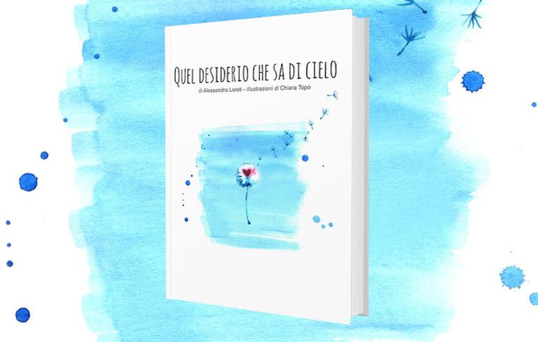 """Recensione """"Quel desiderio che sa di cielo"""" di Alessandra Loreti"""