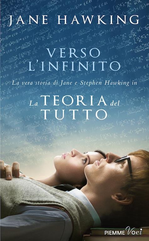 Verso l'infinito. La vera storia di Jane e Stephen Hawking in La teoria del tutto Book Cover
