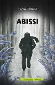 """Recensione """"Abissi"""" di Paolo Cabutto"""