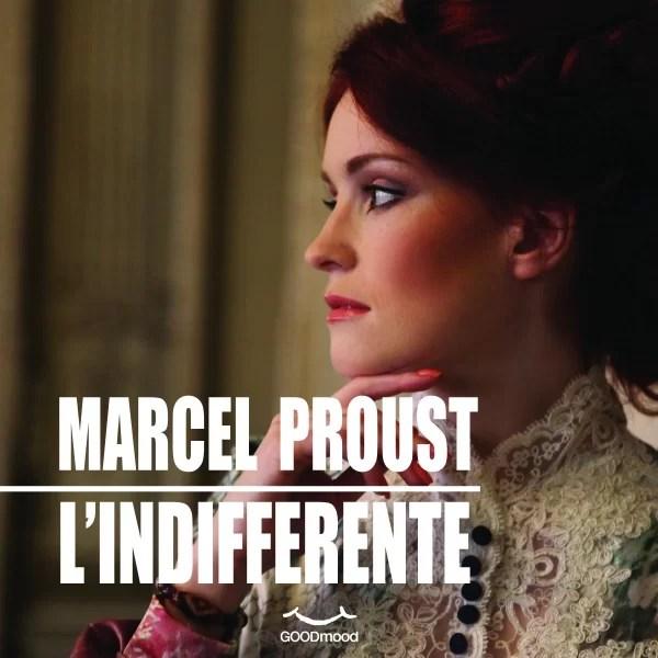 """""""L'indifferente"""" e il genio <br>di Proust in embrione"""