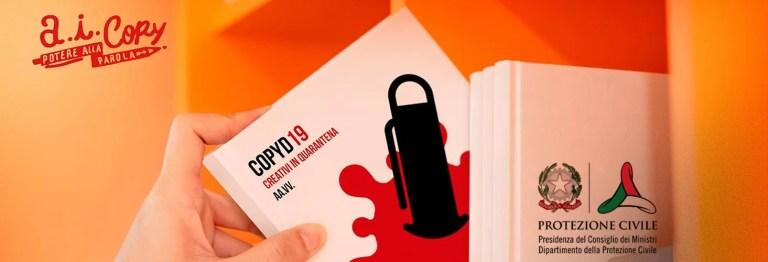 «COPYD 19, Creativi in quarantena»: l'esperienza di 70 penne diverse