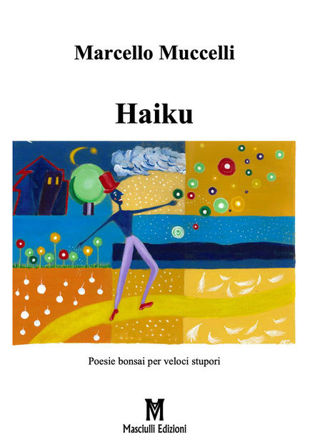 haiku marcello muccelli