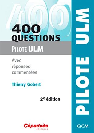 Troc Echange 400 Questions Pilote ULM QCM Sur France