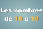 Les nombres de 10 à 19