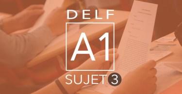 DELF A1 - sujet 3