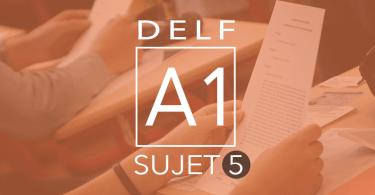 DELF A1 sujet 5