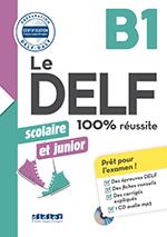 DELF B1 scolaire et junior 100% Réussite