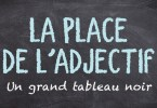 La place de l'adjectif