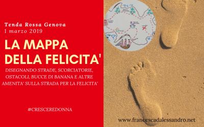 """Tenda Rossa Genova """"La mappa della felicità"""" – 1 marzo 2019"""