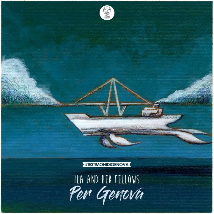 Francesco Garolfi - Ila & her fellows - Per Genova