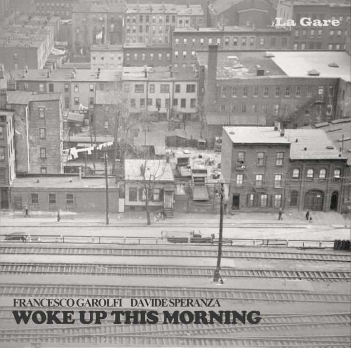 Francesco Garolfi, Davide Speranza - Woke Up This Morning