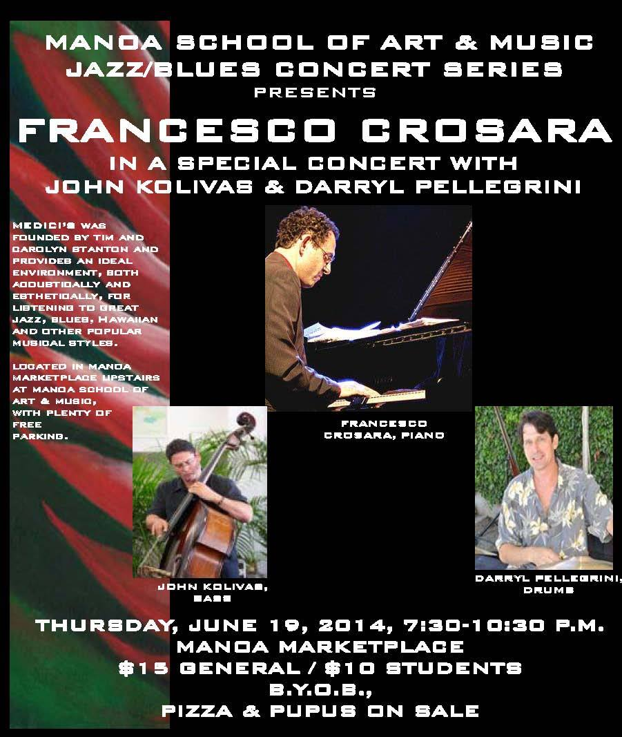 2014 - Francesco Crosara Trio Medicis Honolulu