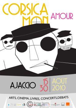 CORSICA MON AMOUR FESTIVAL, AJACCIO | Poster, 2010