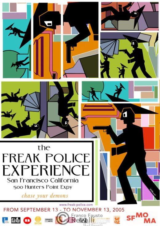 THE FREAK POLICE EVENT, SAN FRANCISCO CALIFORNIA | poster, 2007
