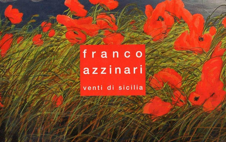 Franco Azzinari - Venti di Sicilia