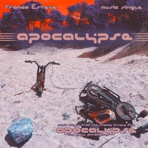 Apocalypse Music Single Cover Art by Franco Esteve
