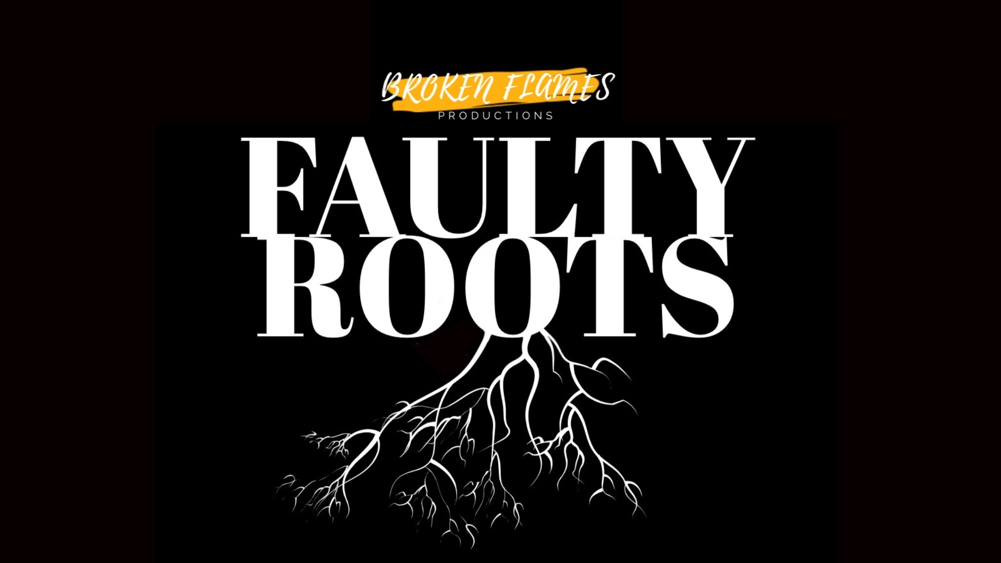 Faulty Roots poster